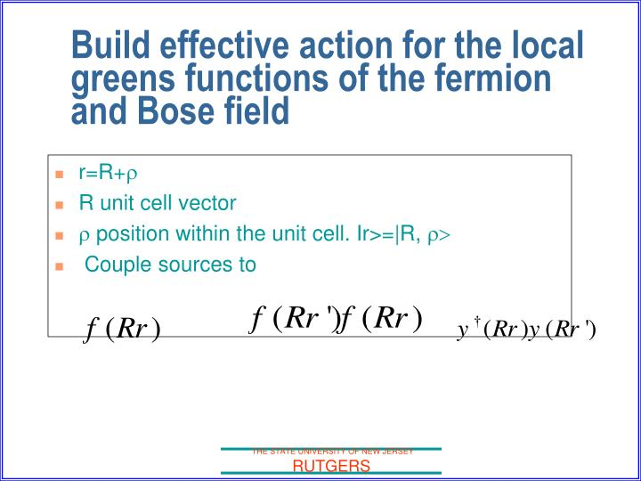Build effective action for the local greens functions of the fermion and Bose field