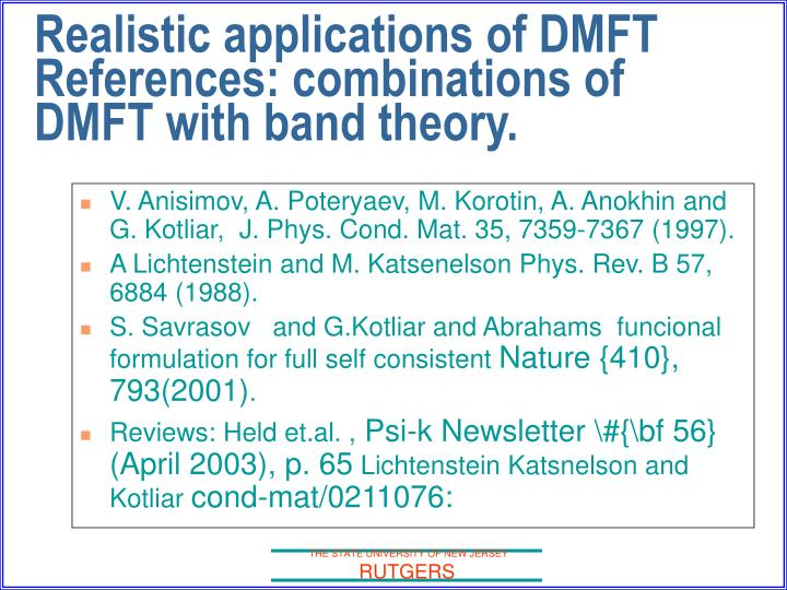 V. Anisimov, A. Poteryaev, M. Korotin, A. Anokhin and G. Kotliar,  J. Phys. Cond. Mat. 35, 7359-7367 (1997).
