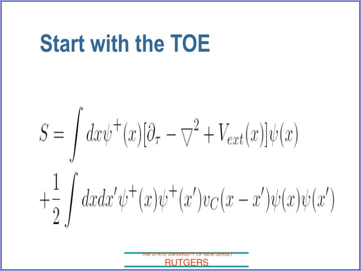 Start with the TOE