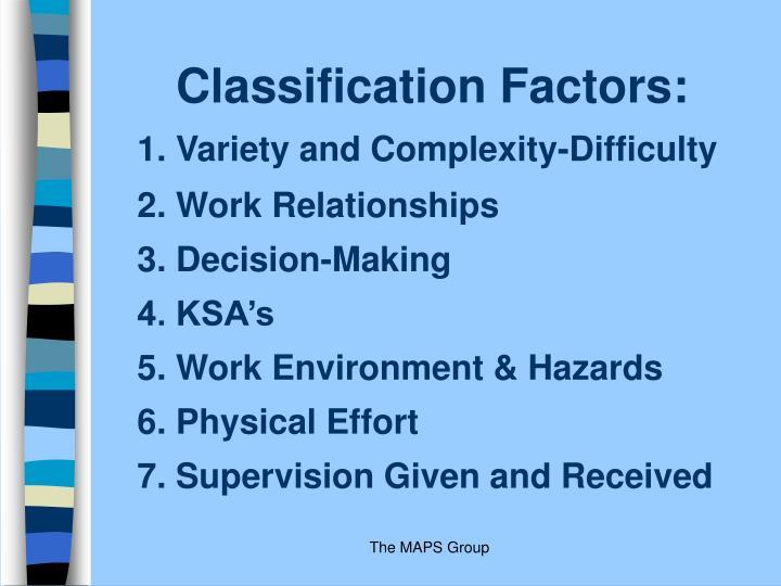 Classification Factors: