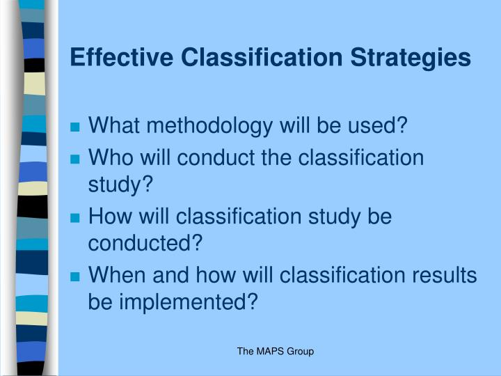 Effective Classification Strategies