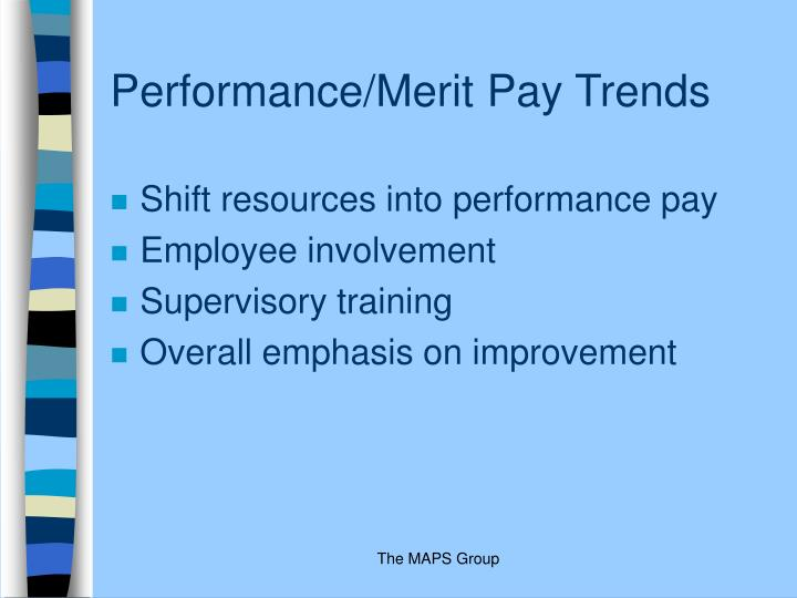 Performance/Merit Pay Trends