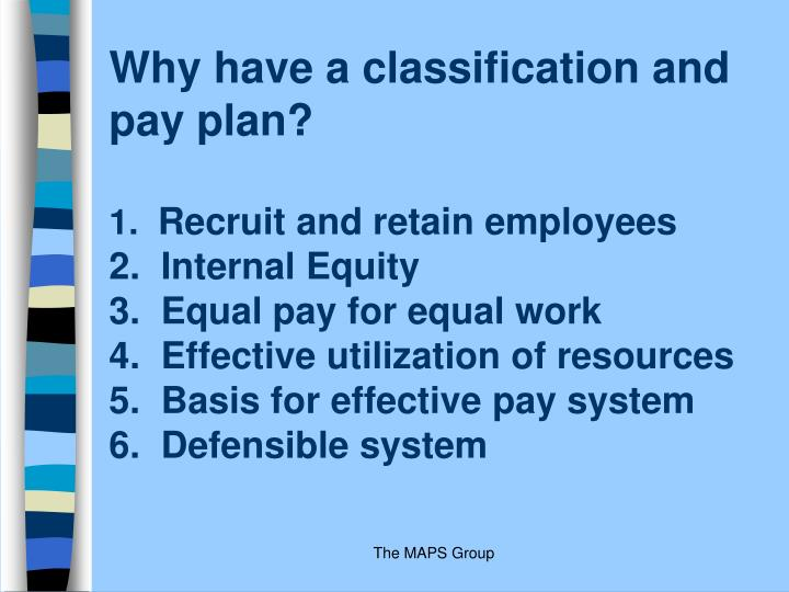 Why have a classification and pay plan?
