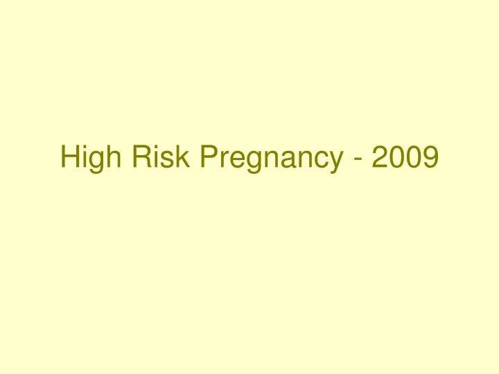 high risk pregnancy 2009 n.