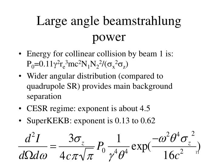 Large angle beamstrahlung power