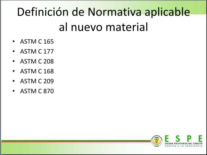 Definición de Normativa aplicable al nuevo material
