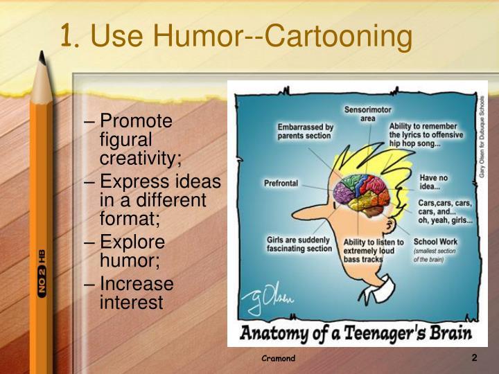 1 use humor cartooning