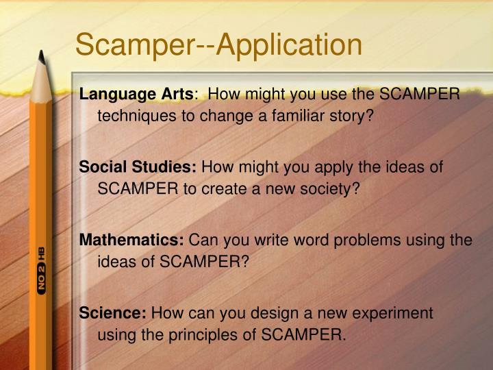 Scamper--Application