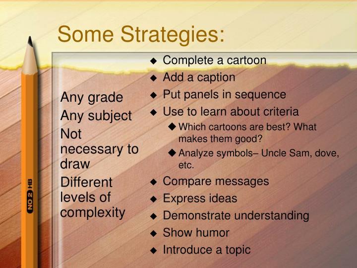 Some strategies