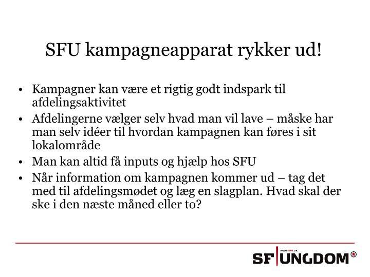 SFU kampagneapparat rykker ud!
