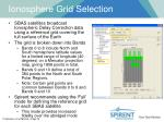 ionosphere grid selection