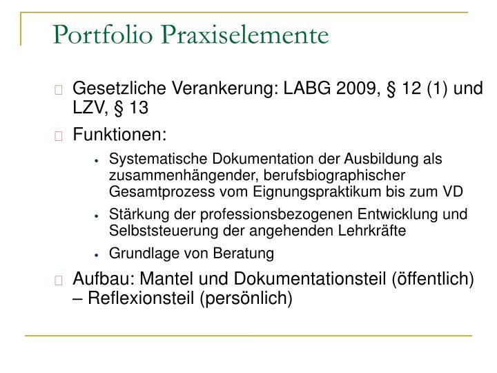 Gesetzliche Verankerung: LABG 2009, § 12 (1) und LZV, § 13