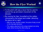 how the flyer worked1