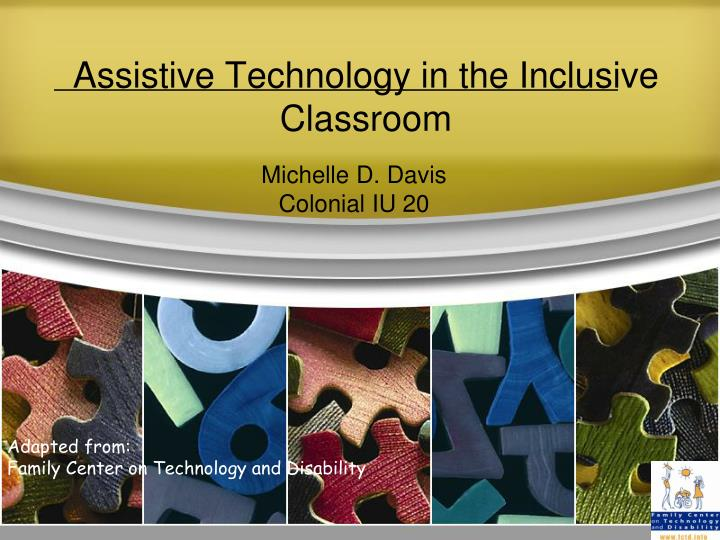 assistive technology in the inclusive classroom n.