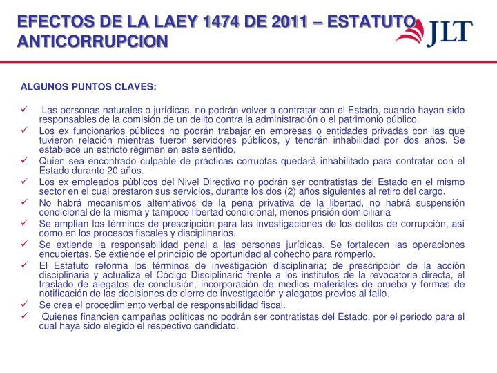 EFECTOS DE LA LAEY 1474 DE 2011 – ESTATUTO ANTICORRUPCION