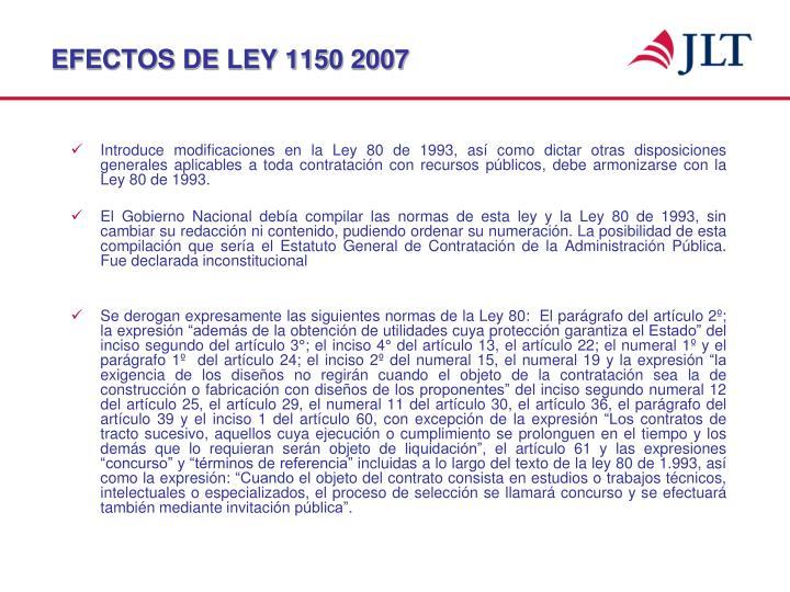 EFECTOS DE LEY 1150 2007