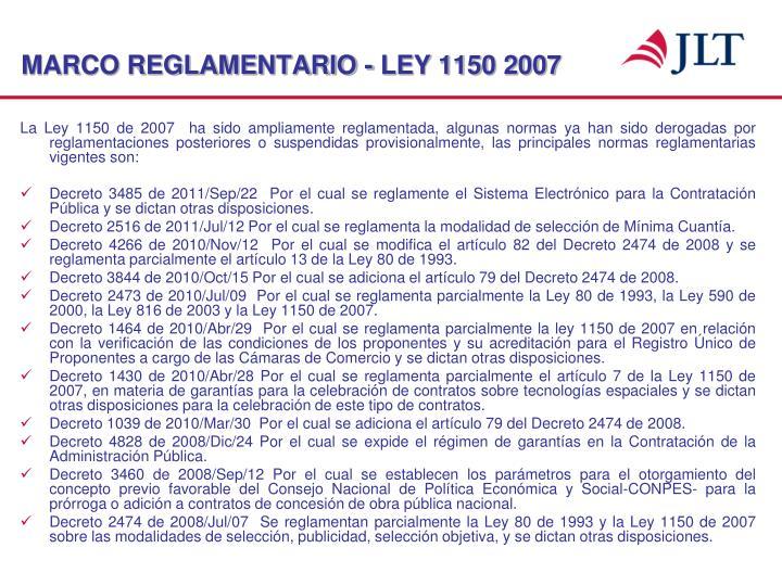 MARCO REGLAMENTARIO - LEY 1150 2007