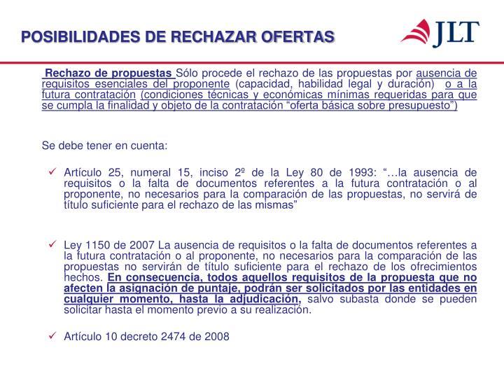 POSIBILIDADES DE RECHAZAR OFERTAS