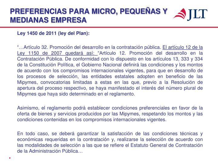 PREFERENCIAS PARA MICRO, PEQUEÑAS Y MEDIANAS EMPRESA