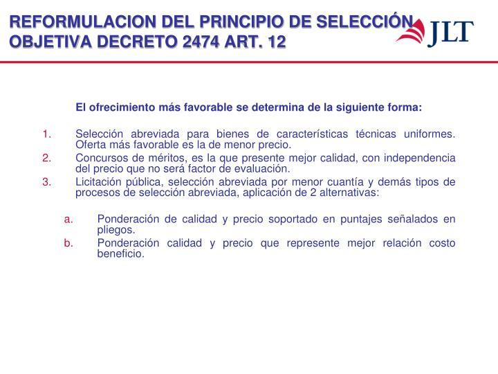 REFORMULACION DEL PRINCIPIO DE SELECCIÓN OBJETIVA DECRETO 2474 ART. 12