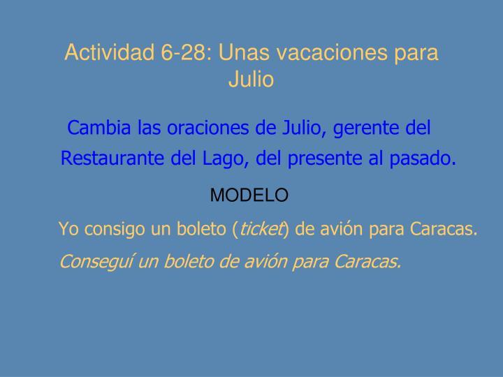 Actividad 6-28: Unas vacaciones para Julio