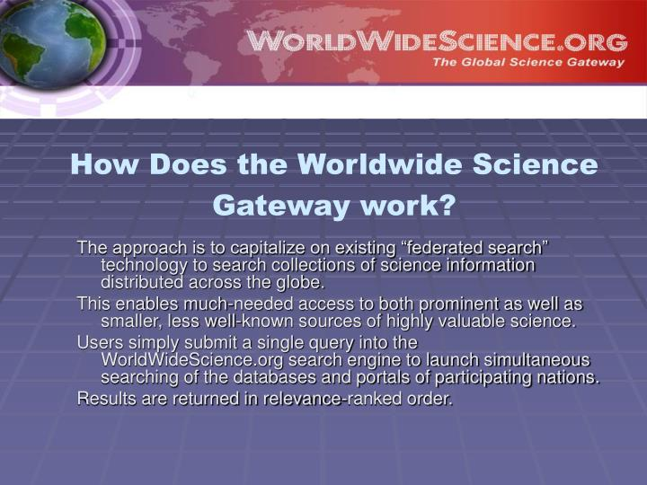 How Does the Worldwide Science Gateway work?
