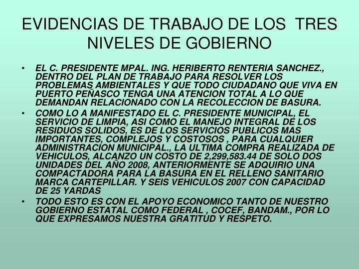 EVIDENCIAS DE TRABAJO DE LOS  TRES NIVELES DE GOBIERNO