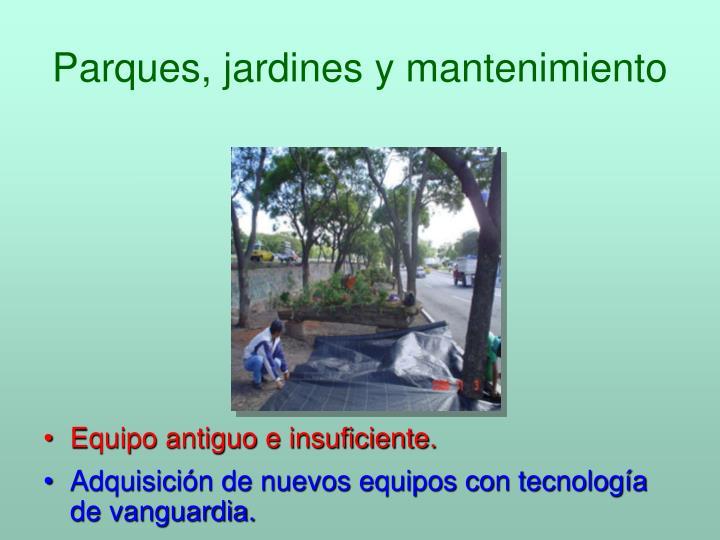 Parques, jardines y mantenimiento