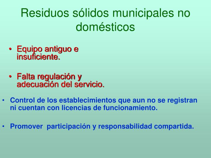 Residuos sólidos municipales no domésticos