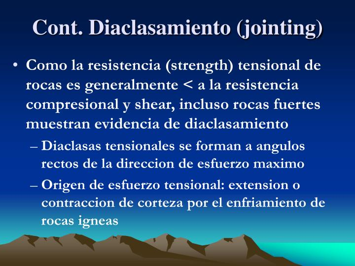 Cont. Diaclasamiento (jointing)