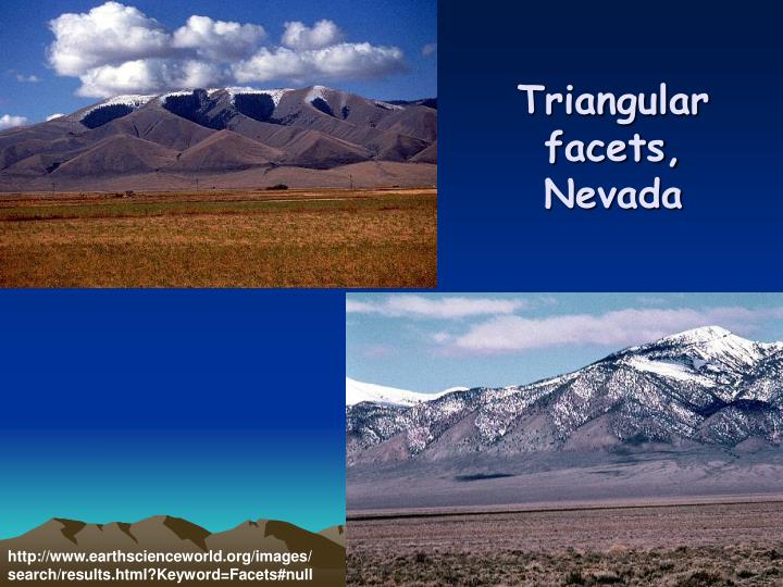 Triangular facets, Nevada