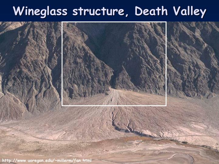 Wineglass structure, Death Valley
