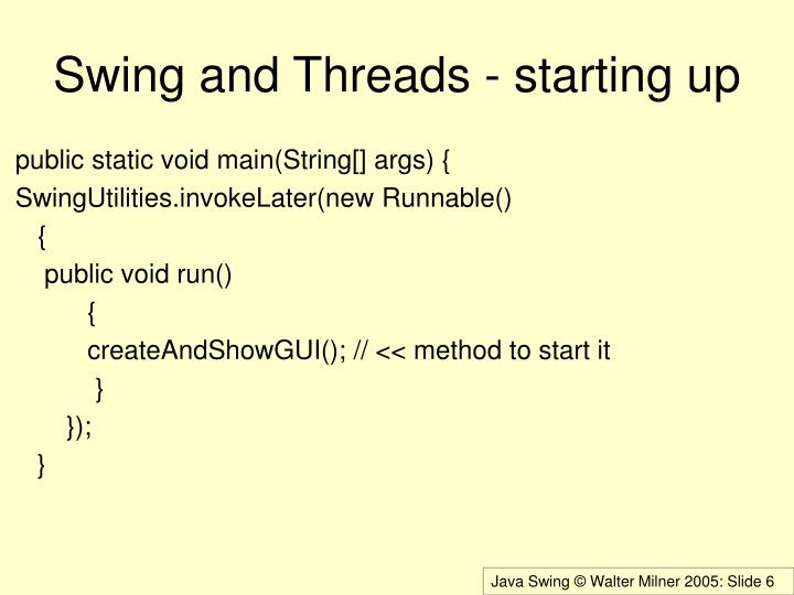 Swing and Threads - starting up
