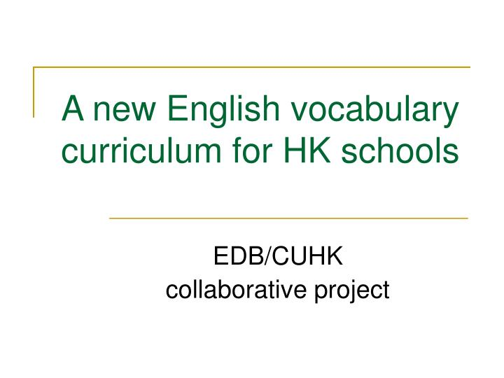 A new english vocabulary curriculum for hk schools