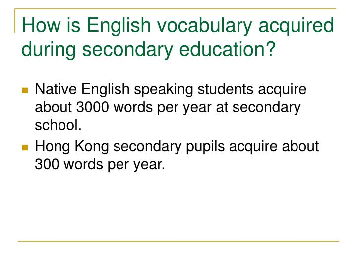 How is English vocabulary acquired during secondary education?