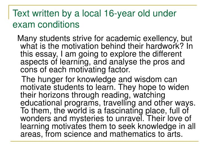Text written by a local 16-year old under exam conditions