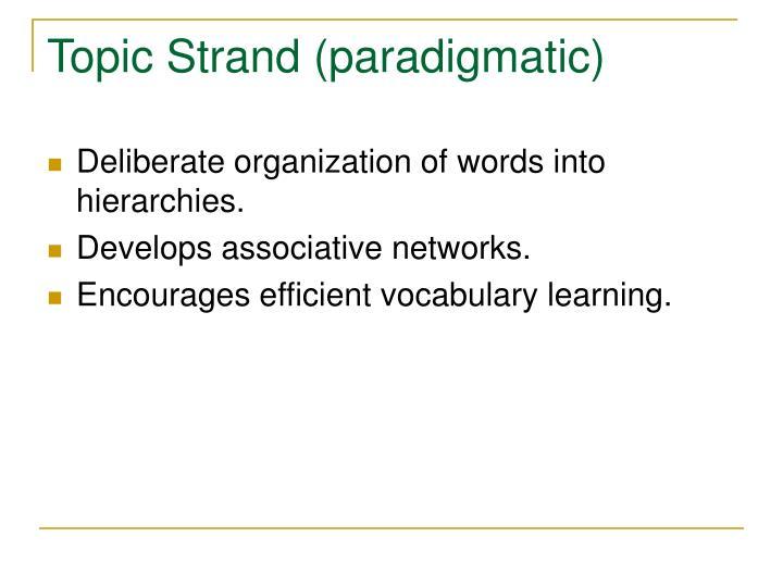 Topic Strand (paradigmatic)