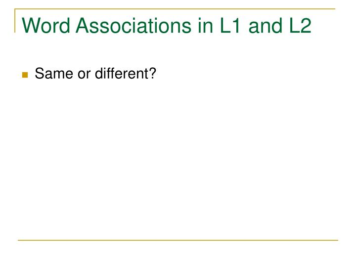 Word Associations in L1 and L2
