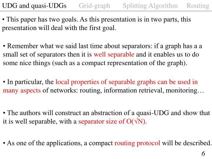 UDG and quasi-UDGs