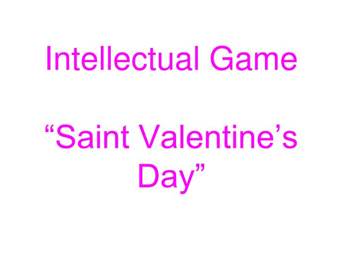 intellectual game saint valentine s day n.