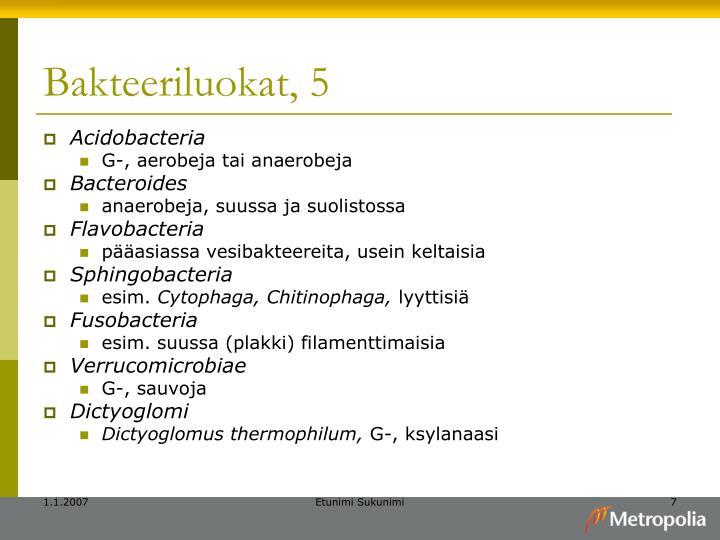 Bakteeriluokat, 5