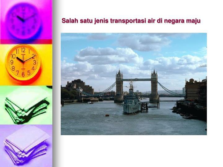 Salah satu jenis transportasi air di negara maju