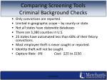comparing screening tools criminal background checks