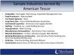 sample industries served by american tescor
