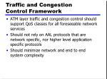 traffic and congestion control framework