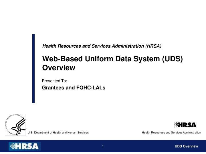 Health resources and services administration hrsa web based uniform data system uds overview