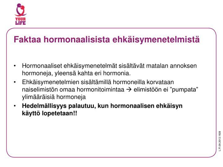 Faktaa hormonaalisista ehkäisymenetelmistä