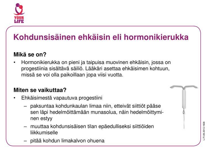 Kohdunsisäinen ehkäisin eli hormonikierukka