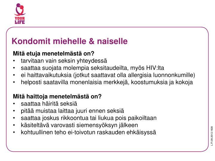 Kondomit miehelle & naiselle