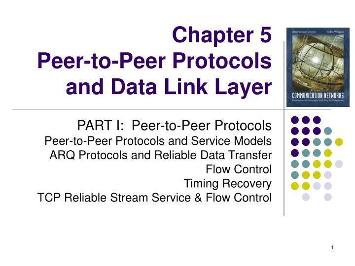 chapter 5 peer to peer protocols and data link layer